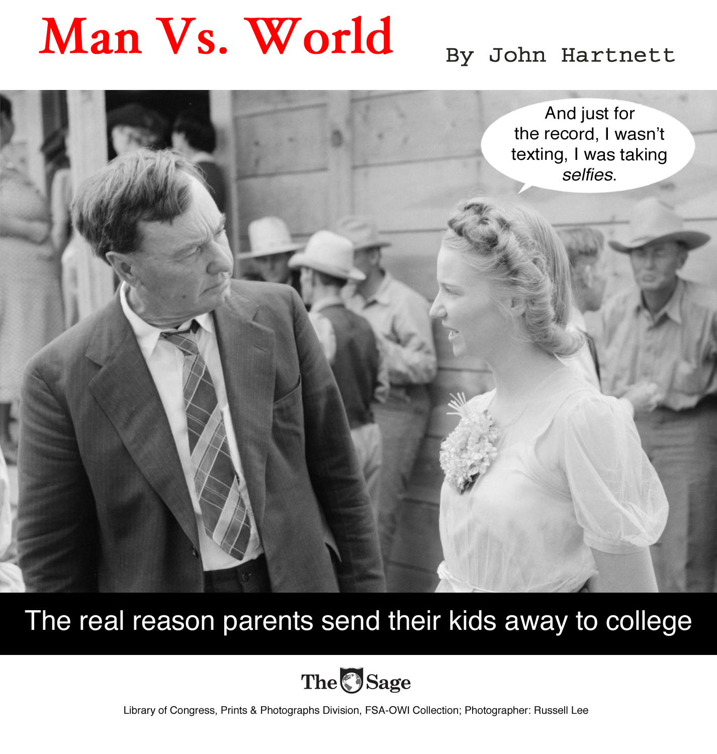 man vs. world, sage news, john Hartnett, humor, humorous jokes, satire, monkey bellhop, comedy,college, tuition, texting, selfies